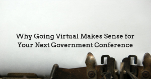 Why Governments Should Consider Virtual