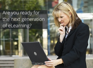 Next Generation eLearning. Are you ready?