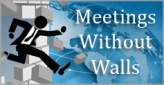 Meetings Without Walls