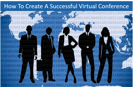 How To Create A Successful Virtual Conference