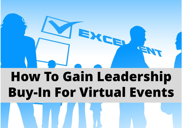 How to Get Leadership Buy-In