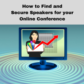 how-to-find-and-secure-presenters-for-your-online-conference